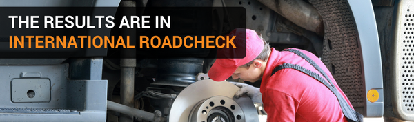 International Roadcheck Results Are In