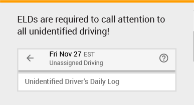 Unidentified driving must be accounted for with ELDs