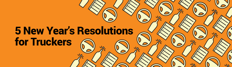 5 New Year's Resolutions for Truckers