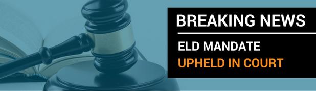 ELD mandate upheld in court