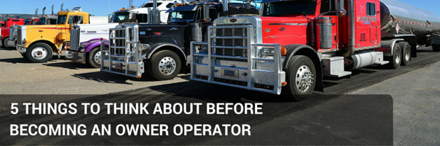 5 Things to Think About Before Becoming an Owner Operator