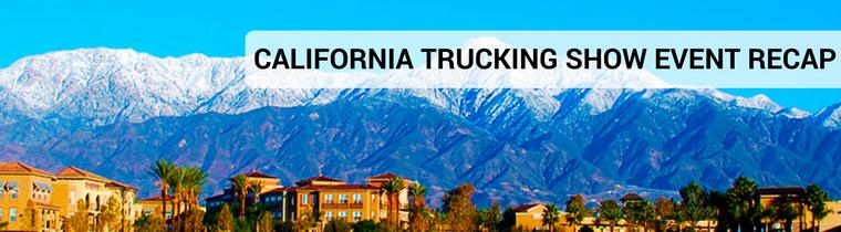 California Trucking Show Event Recap