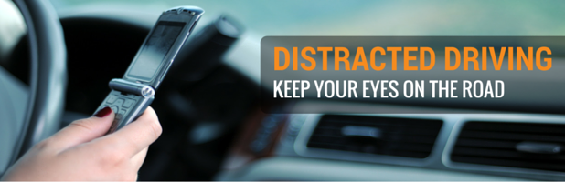 Distracted Driving - Keep Your Eyes On the Road