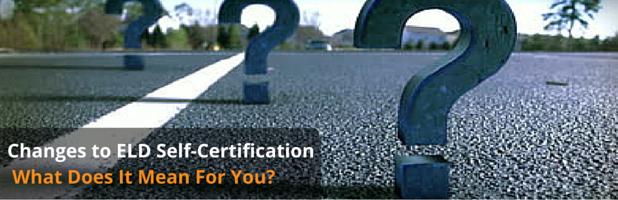 Changes to FMCSA ELDManufacturer Self-CertificationProcess