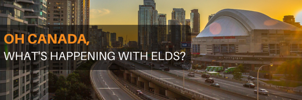 Oh Canada, What's Happening with ELDs?