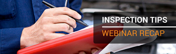 Inspection Tips Webinar Recap