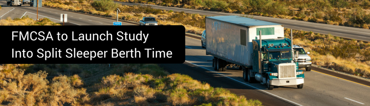 FMCSA To Launch Study Into Split Sleeper Berth Time
