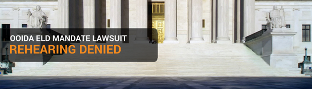 Denied: OOIDA ELD Mandate Case Rehearing