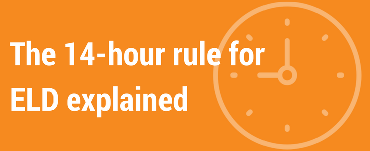 The 14-hour Rule for ELD Explained