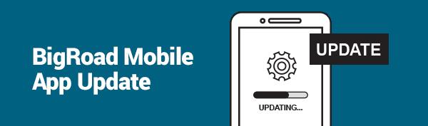 Latest BigRoad Mobile App Updates