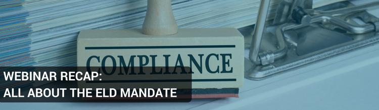 Webinar Recap: All About the ELD Mandate