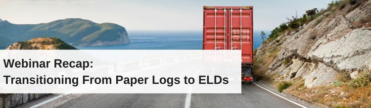 Webinar Recap: Transitioning From Paper Logs to ELDs