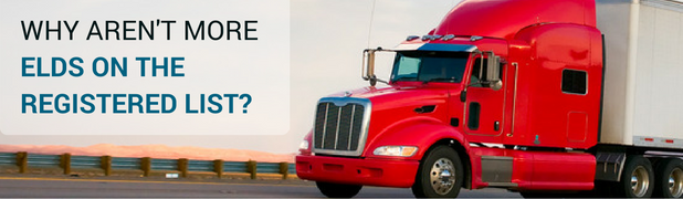 Why Aren't More ELDs on the Registered List?