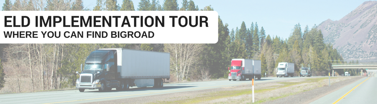 ELD Implementation Tour - Where You Can Find BigRoad